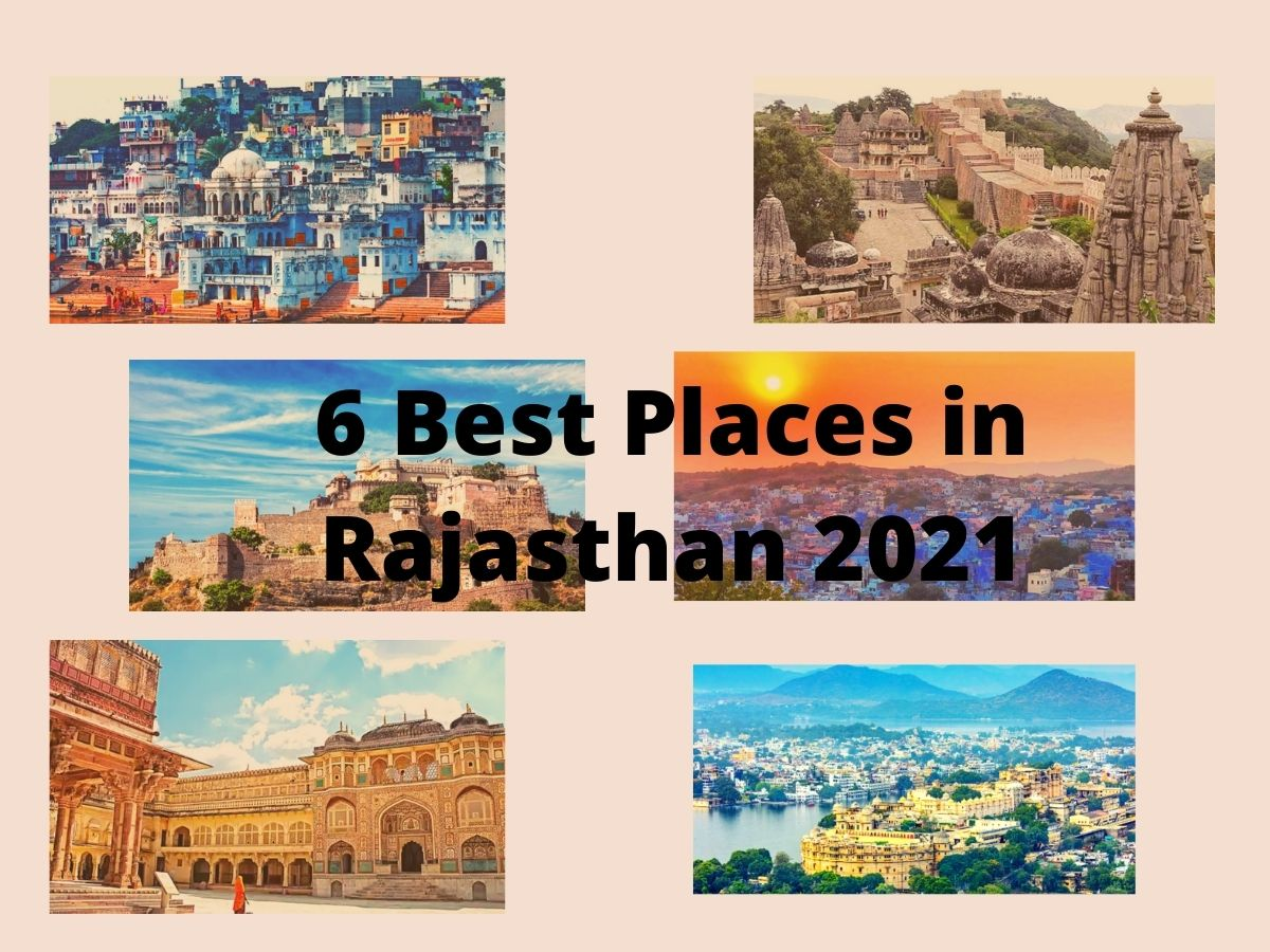 6 Best Places in Rajasthan 2021