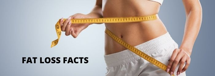 6 SURPRISING FAT LOSS FACTS THAT YOU SHOULD KNOW