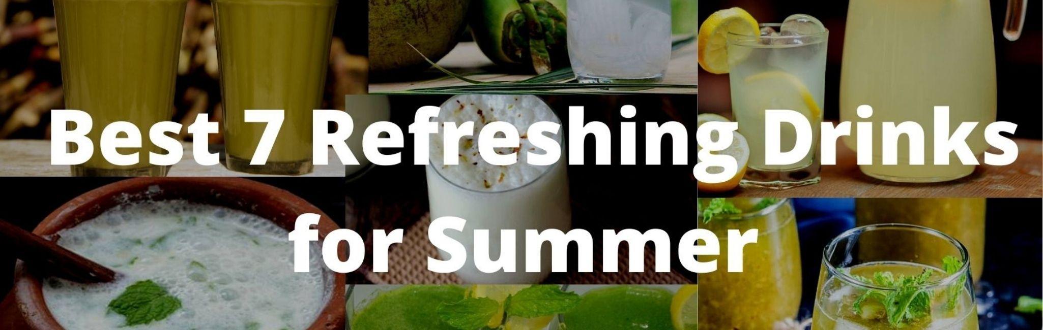 Best 7 Refreshing Drinks for Summer to Beat the Heatstroke